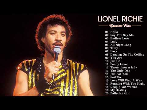 Lionel Richie Greatest Hits (full Album)- Hello -  Best Songs Of Lionel Richie