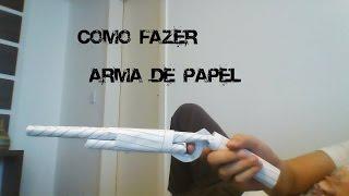 como fazer uma arma de papel