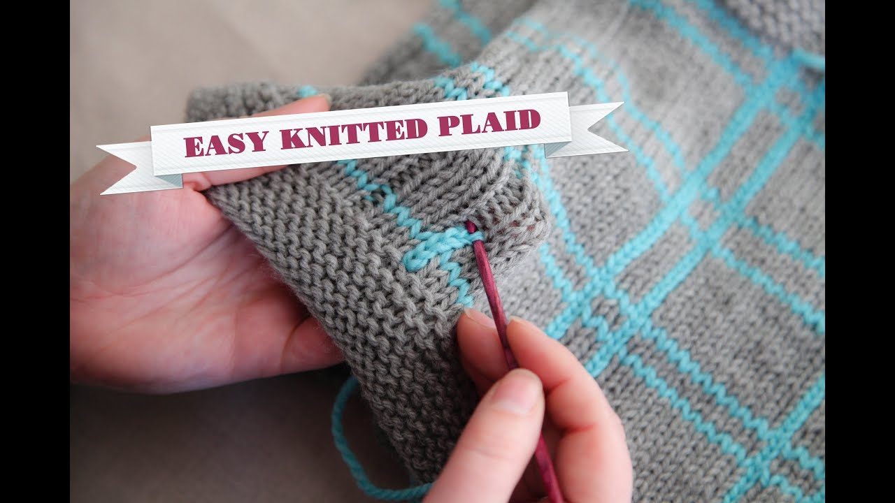 How to Knit Plaid - YouTube