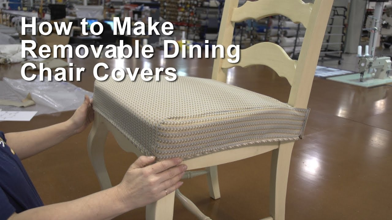 How to Make Removable Dining Chair Covers - YouTube