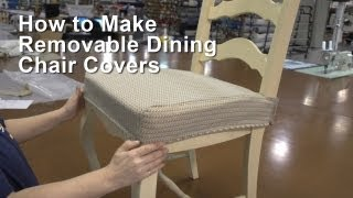 How to Make Removable Dining Chair Covers