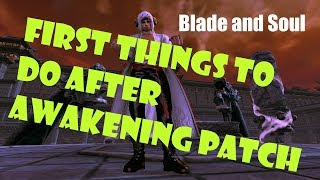 [Blade and Soul] First Things to do After Awakening Patch!