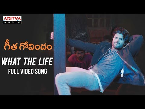 What The Life Full  Song  Geetha Govindam  Songs  Vijay Devarakonda, Rashmika Mandanna