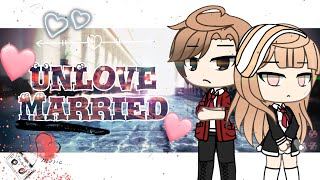 UnLove Marriage | Gacha Life Mini Movie
