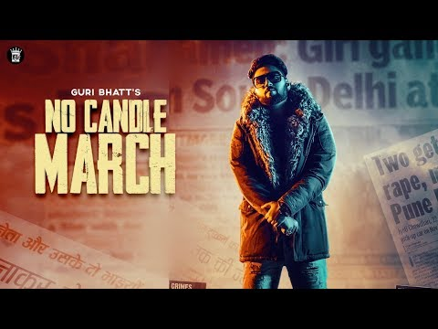 #NoCandleMarch | Official Video | Guri Bhatt Feat. Mofusion | LosPro 2019