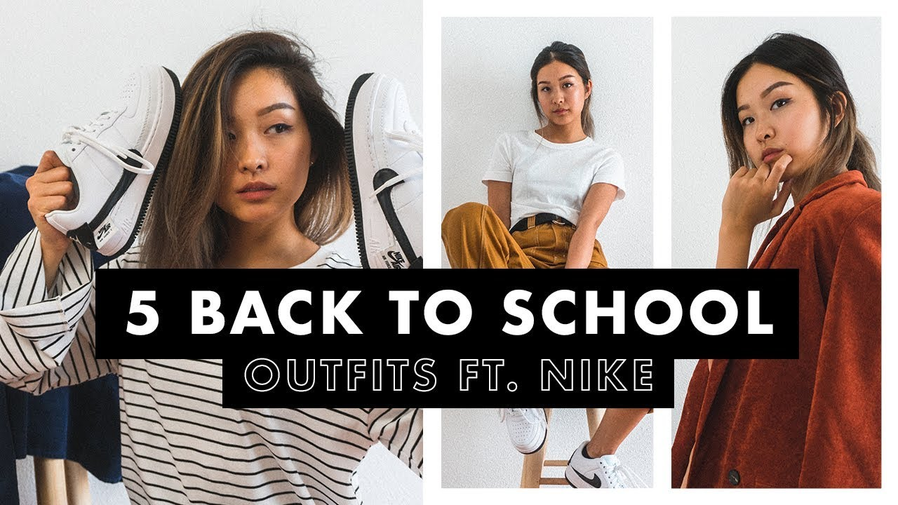 [VIDEO] - 5 Back To School Outfits ft. Nike 2