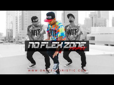 Futuristic  - No Flex Zone (Remix)