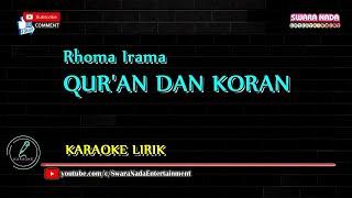 Quran dan Koran - Karaoke Lirik