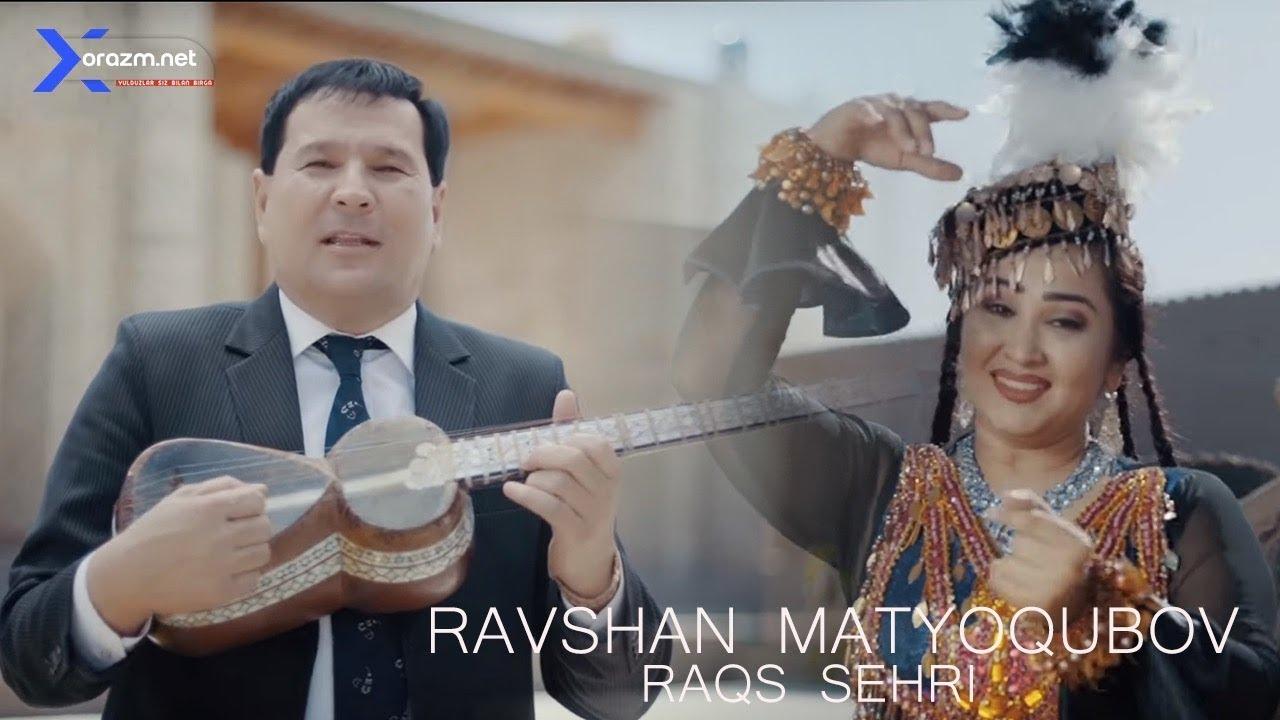 Ravshan Matyoqubov - Raqs sehri | Равшан Матёкубов - Ракс сехри