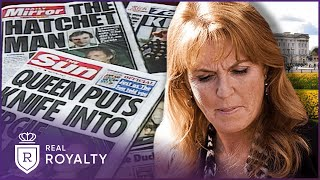 Fergie's Downfall | Prince Andrew & Princess Sarah | Real Royalty