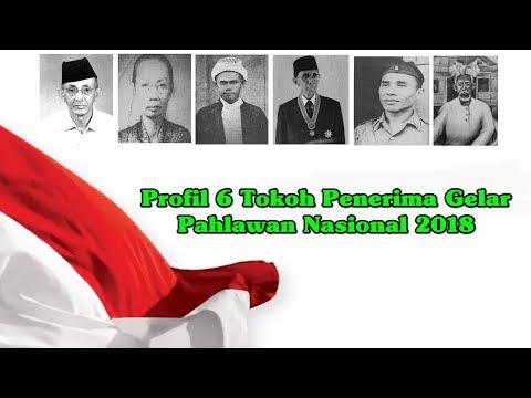 Profil 6 Tokoh Penerima Gelar Pahlawan Nasional 2018 Mp3