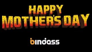 Happy Mother's Day | Promo - bindass (Official)