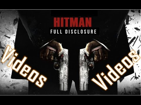 Hitman Absolution Full Disclosure - All deleted -(videos, cut-scenes, trailer,Concept films)