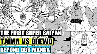 Beyond Dragon Ball Super: The First Super Saiyan?! Taima Vs The Father Of Beerus And Champa!