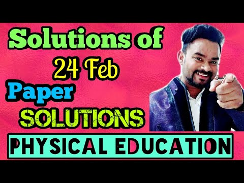 Solutions of Physical education paper | Cbse board 2020 | Complete solutions of physical education |