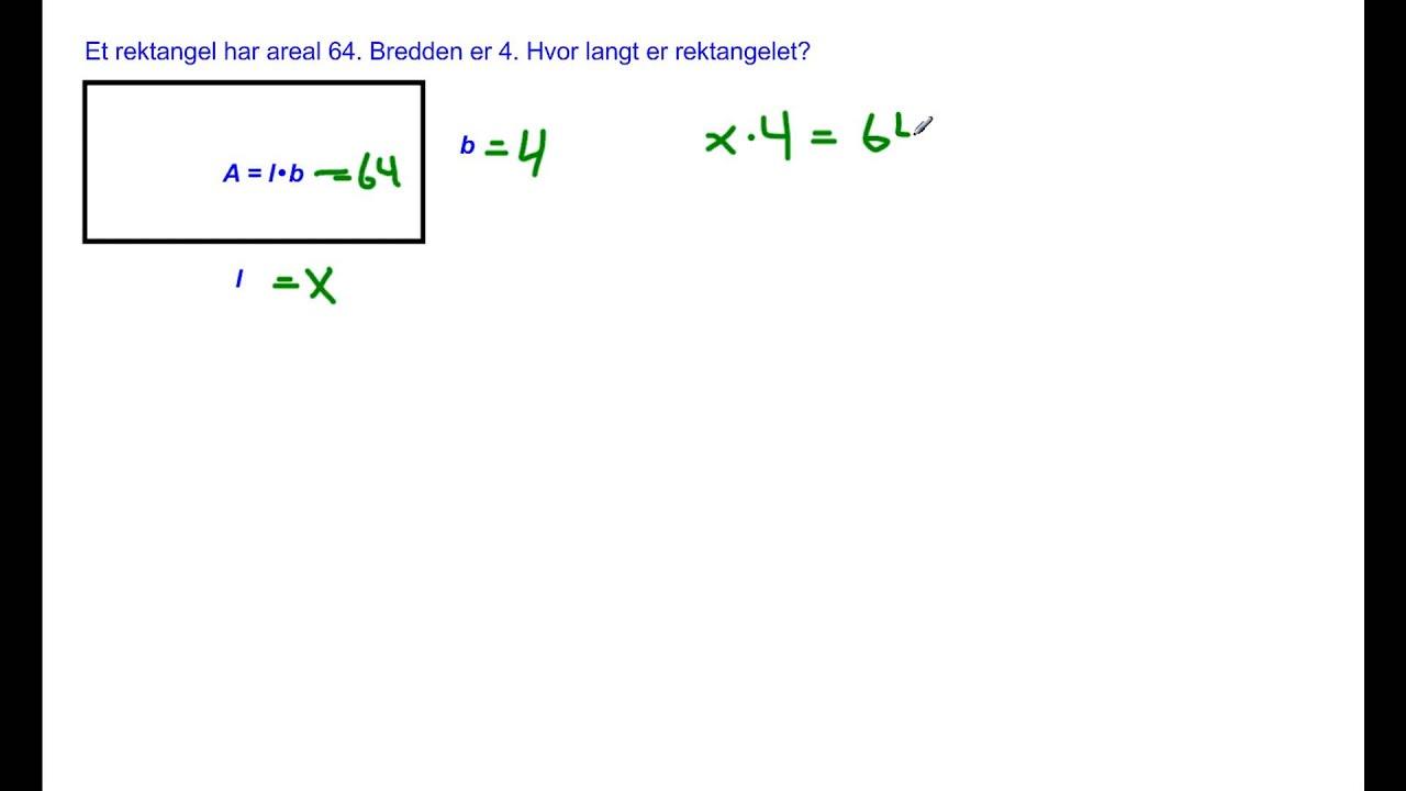 Sider til rektangel og kvadrat når man kjenner arealet