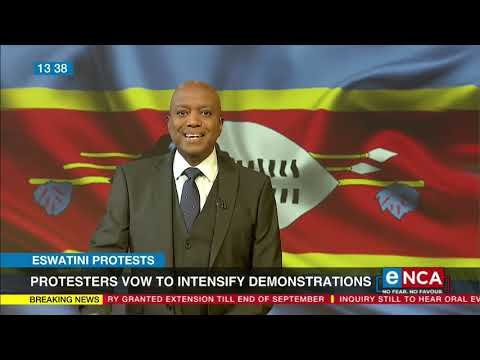 Eswatini protesters vow to intensify demonstrations
