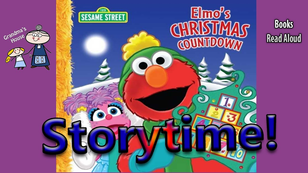 ELMO'S CHRISTMAS COUNTDOWN Read Aloud ~ Christmas Story ~ Bedtime ...