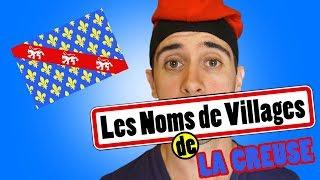 Noms de villages n°06 - la Creuse