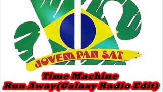 Time Machine - Run Away (Galaxy Radio Edit)
