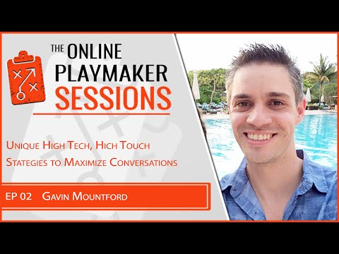 OPP02   Gavin Mountford   Unique High Touch Strategies to Maximize Conversions web