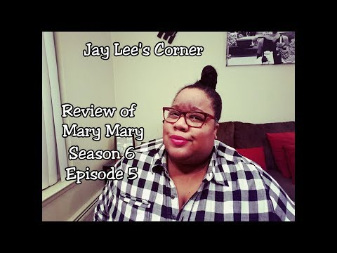 Mary Mary - Season 6, Episode 5 Review