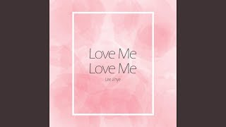 Love Me Love Me Remix Version