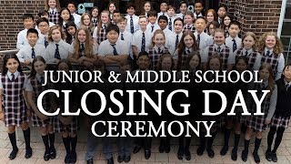 2018 Junior School and Middle School Closing Day Ceremony (Timestamps)
