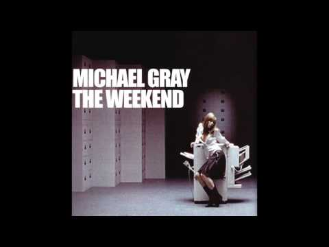 Michael Gray  The Weekend Original 12 Mix