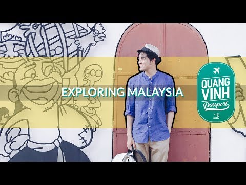 Quang Vinh Passport - Exploring Penang