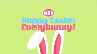 Happy Easter Everybunny #2 (Mad Easter Campaign 2015)