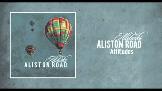 Aliston Road - Altitudes