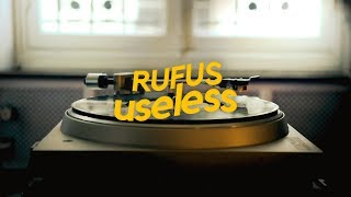 Cover images RUFUS - useless (Lyric Video)
