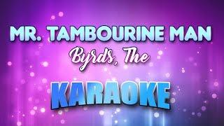 Byrds, The - Mr. Tambourine Man (Karaoke & Lyrics)