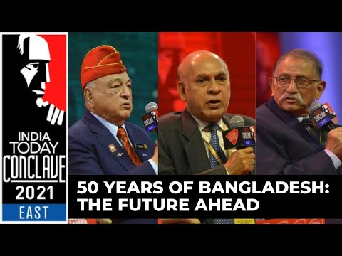 Military Veterans On 50 Years of Bangladesh: The Future Ahead | India Today Conclave East 2021