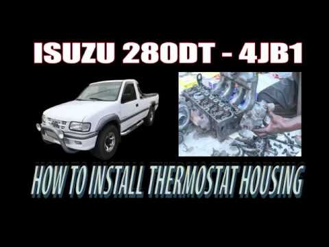 ISUZU 280TD – HOW TO INSTALL THERMOSTAT HOUSING