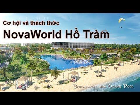 Cơ hội và thách thức khi đầu tư tại NovaWorld Hồ Tràm Bình Châu - NovaWorld.VIP