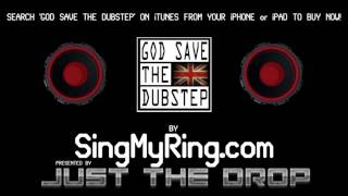 GOD SAVE THE DUBSTEP (UK NATIONAL ANTHEM REMIX RINGTONE)
