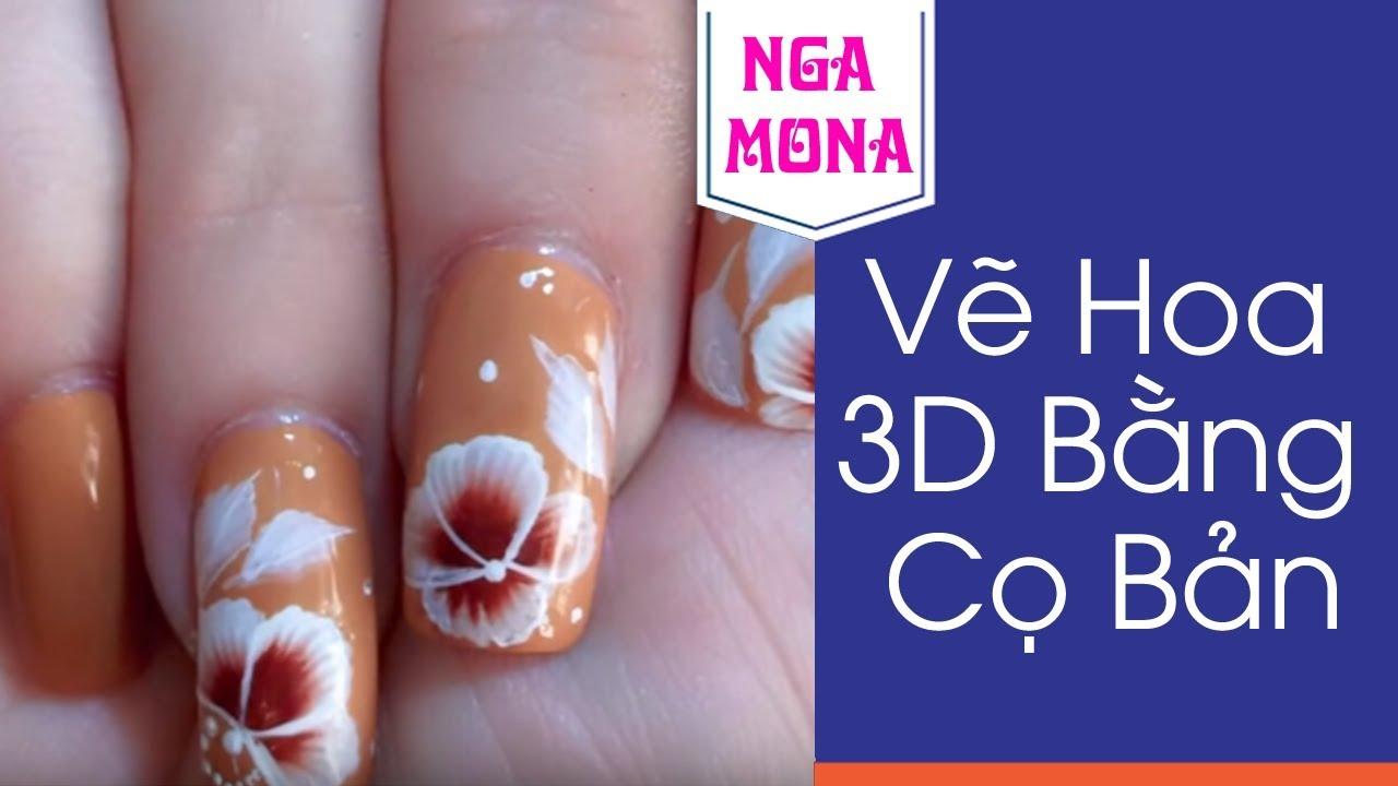 Vẽ Móng Tay Hoa 3D Bằng Cọ Bản Tại Nhà | Vẽ Móng Tay Đơn Giản Mà Đẹp | Nga Mona