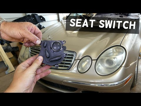 MERCEDES W211 POWER SEAT SWITCH REPLACEMENT REMOVAL