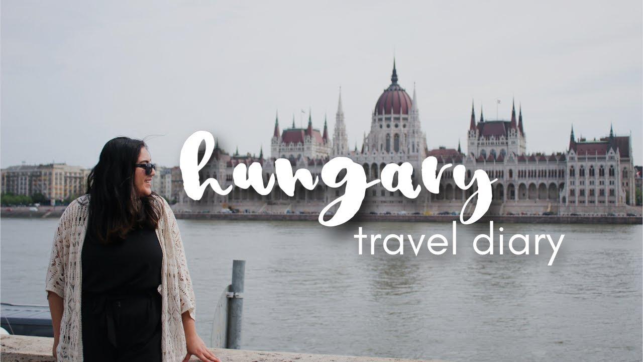 Hungary | Travel Vlog