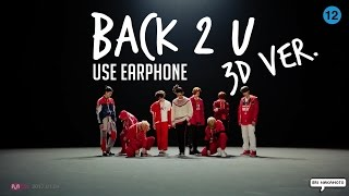 NCT 127 BACK  2 U (AM 01:27) 3D VERSION USE EARPHONE