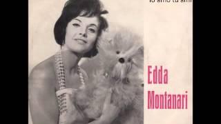 Edda Montanari - IO AMO TU AMI
