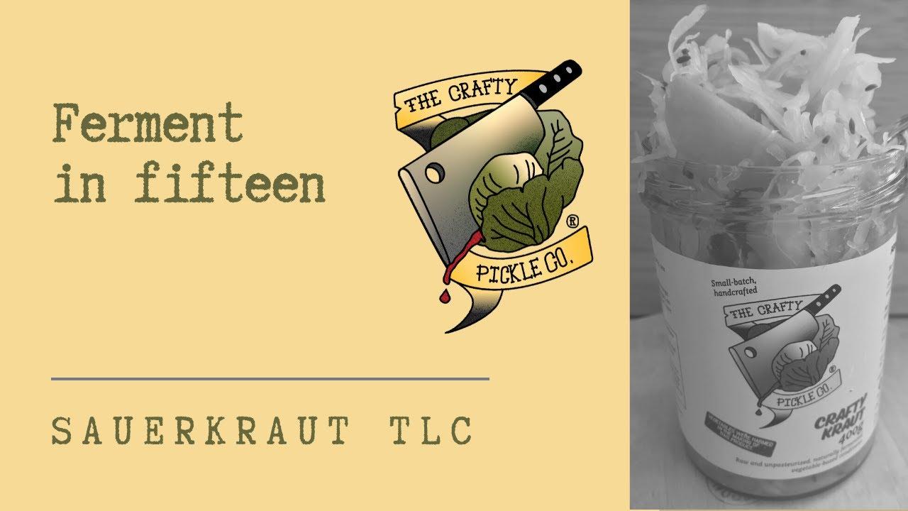 Ferment in Fifteen - Kraut & Kimchi TLC