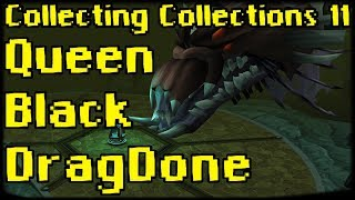 Baixar Collecting Collections 11: Queen Black DragDone