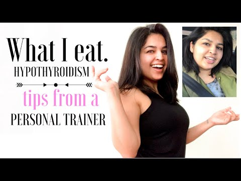 How to Eat for Hypothyroidism?   What I Eat?   weight loss tips