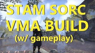 ESO - StamSorc VMA Build (w/ gameplay)
