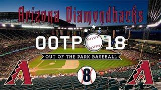 Out of the Park Baseball 18: Arizona Diamondbacks Franchise [Ep 8]