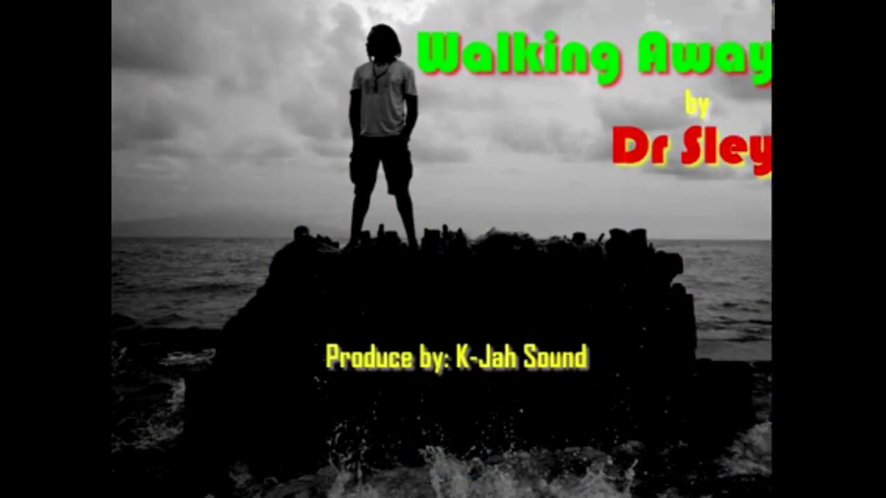 Dr Sley - Walking away