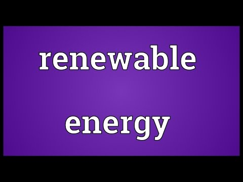 Renewable energy Meaning